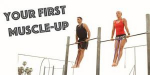 Tips to Achieve Your First Muscle Up